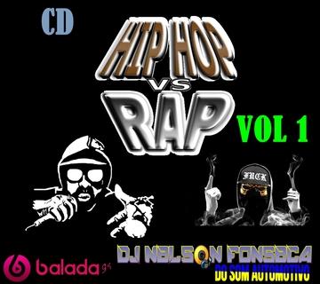 CD HIP HOP VS RAP 2016 DJ NELSON FONSECA - Balada G4